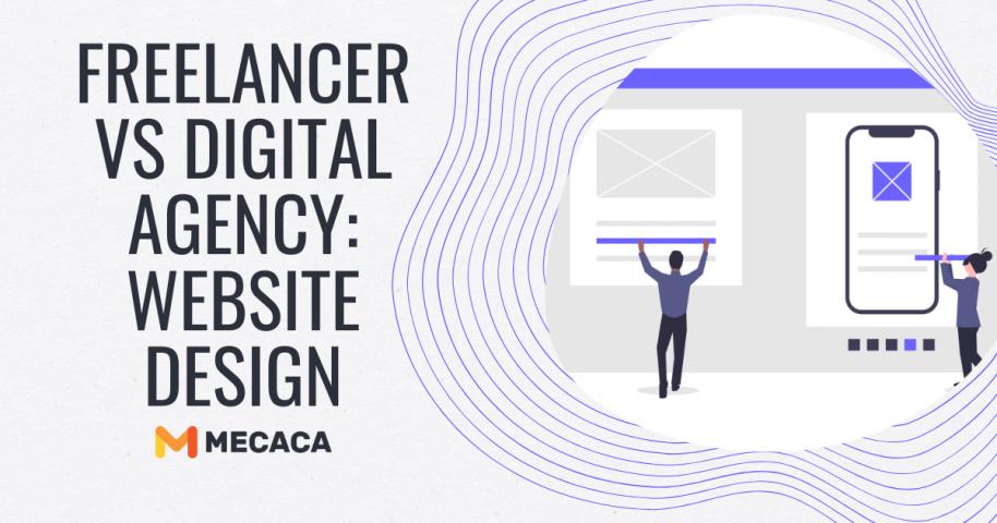 Freelancer VS Digital Agency - Website Design