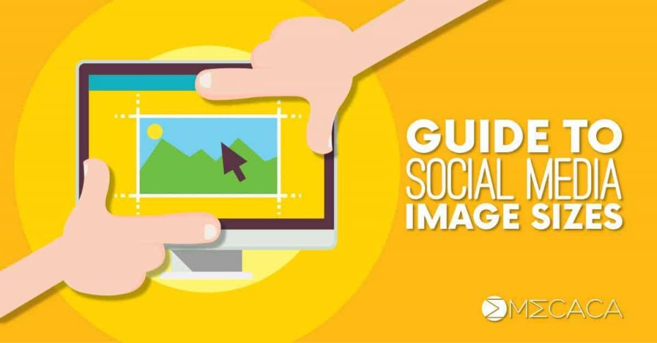 Guide to Social Media [and AdWords] Ads Image Sizes in 2018